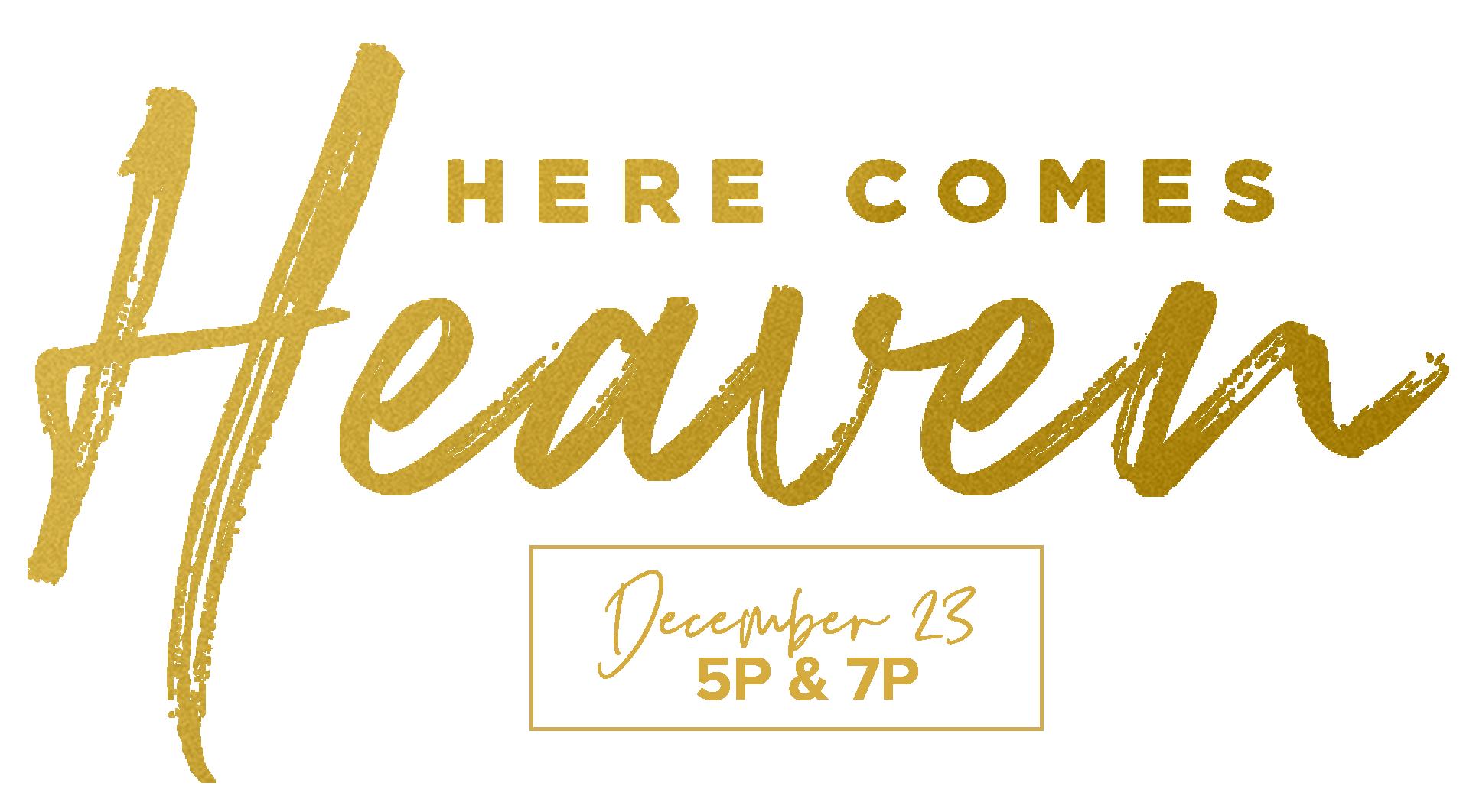 Here Comes Heaven -01